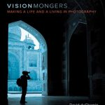 Vision Mongers: Making a Life and a Living in Photography