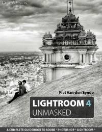 Lightroom 4 Unmasked eBook