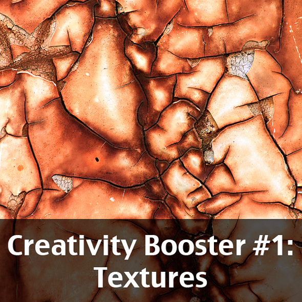 Creativity Booster #1: Textures