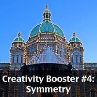 Creativity Booster #4: Symmetry