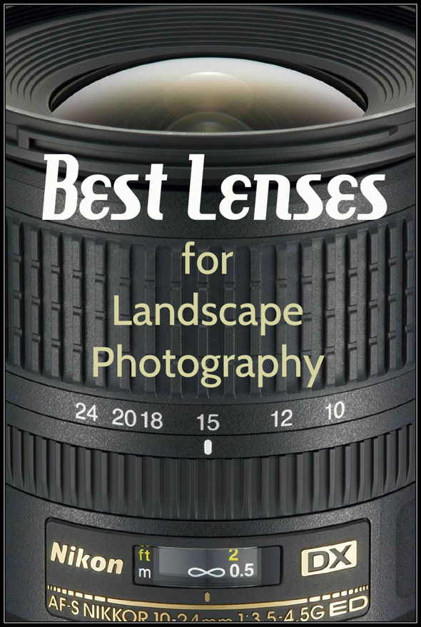 Best Lenses for Landscape Photography - Best Lenses For Landscape Photography - Anne McKinnell Photography
