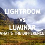 Lightroom vs. Luminar – What's the Difference?