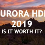 What's New in Aurora HDR 2019? Is it Worth It?