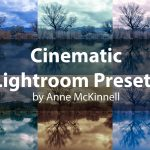 Easy Cinematic Styles in Lightroom